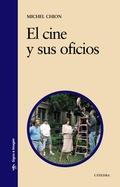 EL CINE Y SUS OFICIOS.