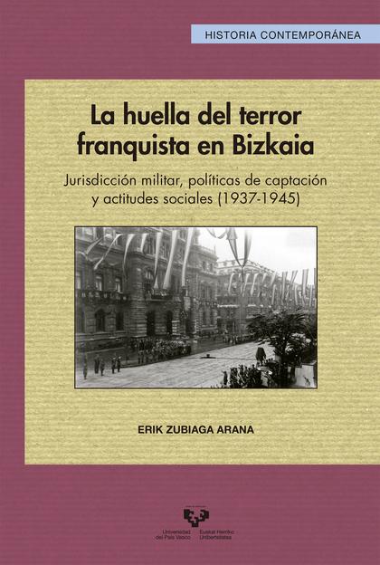 LA HUELLA DEL TERROR FRANQUISTA EN BIZKAIA                                      JURISDICCIÓN MI