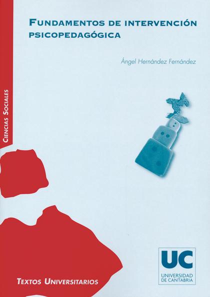 FUNDAMENTOS DE INTERVENCIÓN PSICOPEDAGÓGICA