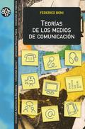 TEOR'AS DE LOS MEDIOS DE COMUNICACI-N