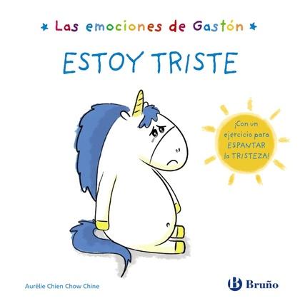 LAS EMOCIONES DE GASTÓN. ESTOY TRISTE