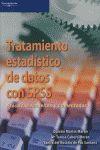 TRATAMIENTO ESTADÍSTICO DE DATOS CON SPSS: PRÁCTICAS RESUELTAS Y COMENTADAS