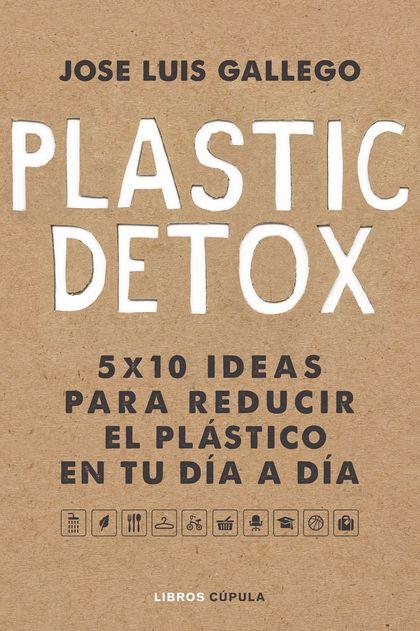 PLASTIC DETOX.