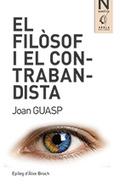 EL FILÒSOF I EL CONTRABANDISTA.