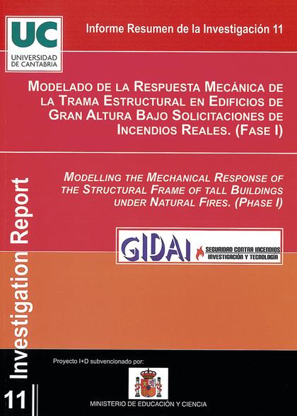 MODELADO DE LA RESPUESTA MECÁNICA DE LA TRAMA ESTRUCTURAL EN EDIFICIOS DE GRAN ALTURA BAJO SOLI