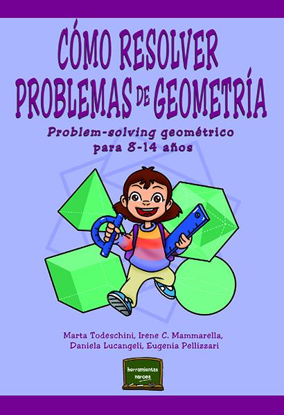 CÓMO RESOLVER PROBLEMAS DE GEOMETRÍA                                            PROBLEM-SOLVING