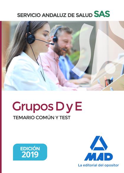 GRUPOS D Y E DEL SERVICIO ANDALUZ DE SALUD. TEMARIO COMÚN Y TEST.