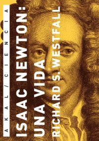 ISAAC NEWTON : UNA VIDA