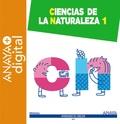 CIENCIAS DE LA NATURALEZA 1. PRIMARIA.  ANAYA + DIGITAL. 2015.