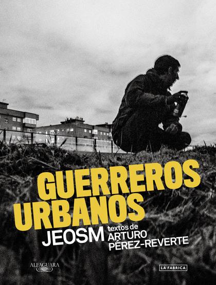 GUERREROS URBANOS.