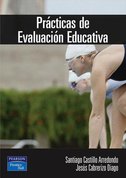 PRÁCTICAS DE EVALUACIÓN EDUCATIVA : MATERIALES E INSTRUMENTOS