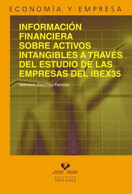 INFORMACIÓN FINANCIERA SOBRE ACTIVOS INTANGIBLES A TRAVÉS DEL ESTUDIO DE LAS EMP.