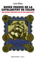 NOVES PROVES DE LA CATALANITAT DE COLOM : LES GRANS FALSETATS DE LA TESI GENOVESA