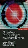 EL CEREBRO : LO NEUROLÓGICO Y LO TRASCENDENTAL