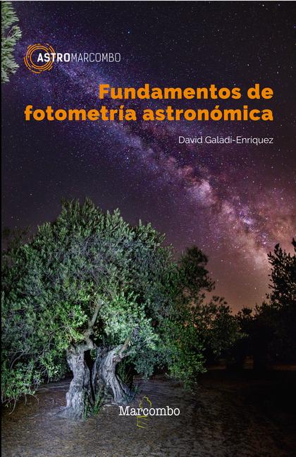 FUNDAMENTOS DE FOTOMETRÍA ASTRONÓMICA.