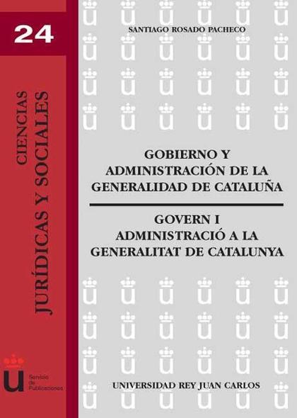Gobierno y Administración en la Generalidad de Cataluña
