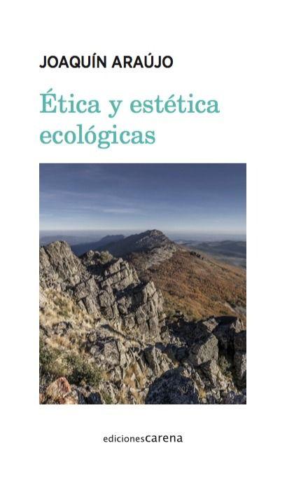 ETICA Y ESTÉTICA ECOLÓGICAS.