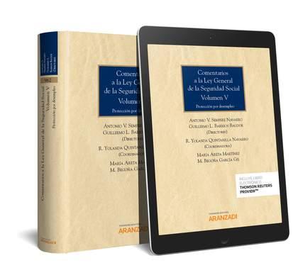COMENTARIOS A LA LEY GENERAL DE LA SEGURIDAD SOCIAL (VOLUMEN V) (PAPEL + E-BOOK). PROTECCIÓN PO