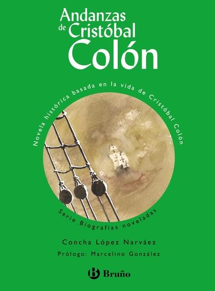 ANDANZAS DE CRISTÓBAL COLÓN (EDICIÓN ESPECIAL).