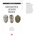 SÓCRATES, JESÚS, BUDA : TRES MAESTROS DE VIDA