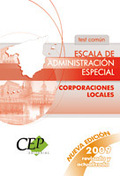 ESCALA DE ADMINISTRACIÓN ESPECIAL. CORPORACIONES LOCALES. TEST COMÚN