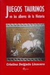 JUEGOS TAURINOS EN LOS ALBORES DE LA HISTORIA