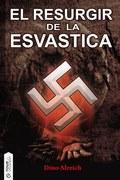 EL RESURGIR DE LA ESVÁSTICA