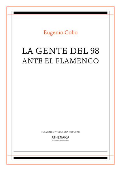 LA GENTE DEL 98 ANTE EL FLAMENCO