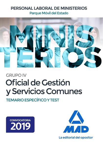 OFICIAL DE GESTIÓN Y SERVICIOS COMUNES DEL PARQUE MÓVIL DEL ESTADO. TEMARIO ESPE