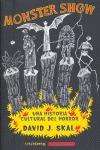 MONSTER SHOW: UNA HISTORIA CULTURAL DEL HORROR