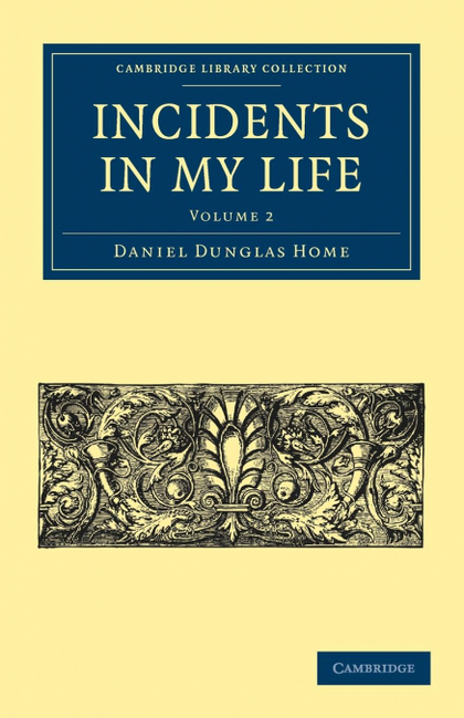 INCIDENTS IN MY LIFE - VOLUME 2