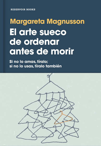 EL ARTE SUECO DE ORDENAR ANTES DE MORIR.