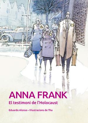 ANNA FRANK. EL TESTIMONI DE L´HOLOCAUST