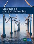 CENTRALES DE ENERGÍAS RENOVABLES : GENERACIÓN ELÉCTRICA CON ENERGÍAS RENOVABLES