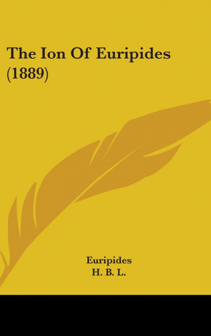 THE ION OF EURIPIDES (1889)