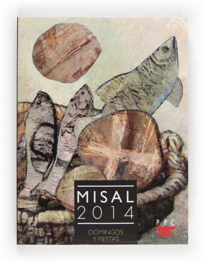 MISAL 2014 : DOMINGOS Y FIESTAS