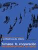 LOS OBJETIVOS DEL MILENIO: TOMARSE LA COOPERACIÓN VERDADERAMENTE EN SERIO