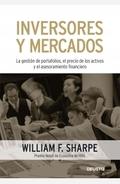 INVERSORES Y MERCADOS: LA GESTIÓN DE PORTAFOLIOS, EL PRECIO DE LOS ACTIVOS Y EL ASESORAMIENTO F