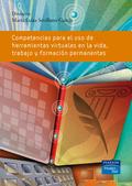 COMPETENCIAS PARA EL USO DE HERRAMIENTAS VIRTUALES EN LA VIDA, TRABAJO Y FORMACIÓN PERMANENTES