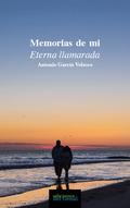 MEMORIAS DE MI ETERNA LLAMARADA.