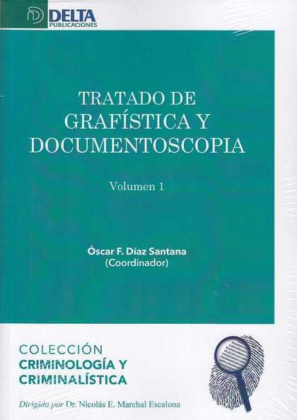 TRATADO DE GRAFISTICA Y DOCUMENTOSCOPIA (2 VOL).