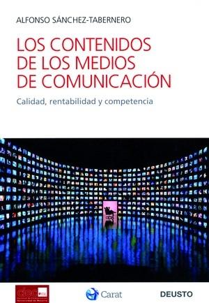 LOS CONTENIDOS DE LOS MEDIOS DE COMUNICACIÓN: CALIDAD, RENTABILIDAD Y COMPETENCIA