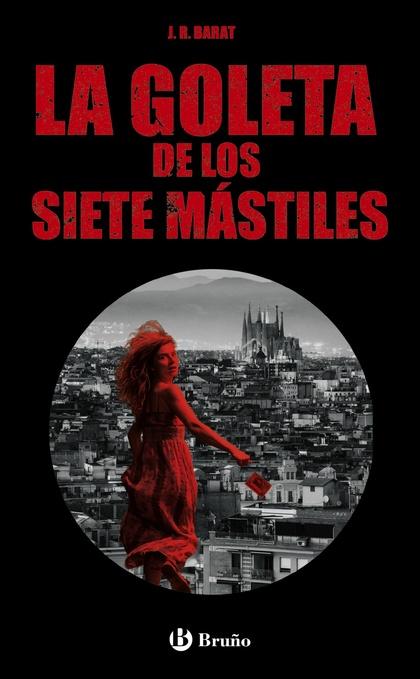 LA GOLETA DE LOS SIETE MÁSTILES.
