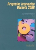 PROYECTOS DE INNOVACIÓN DOCENTE, 2006