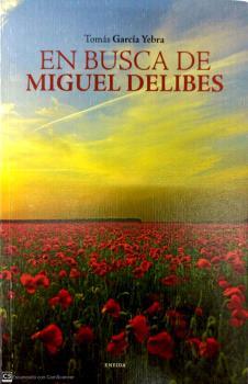 EN BUSCA DE MIGUEL DELIBES.