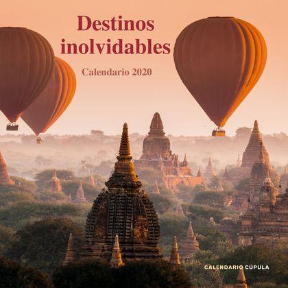 CALENDARIO DESTINOS INOLVIDABLES 2020.