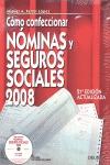 CÓMO CONFECCIONAR NÓMINAS Y SEGUROS SOCIALES, 2008