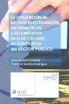 LA UTILIZACIÓN DE MEDIOS ELECTRÓNICOS, INFORMÁTICOS Y TELEMÁTICOS EN LA LEY 30/2007, DE CONTRAT