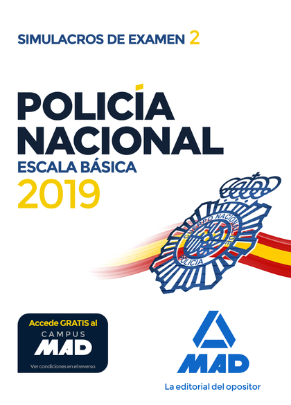 POLICÍA NACIONAL ESCALA BÁSICA. SIMULACROS DE EXAMEN 2.