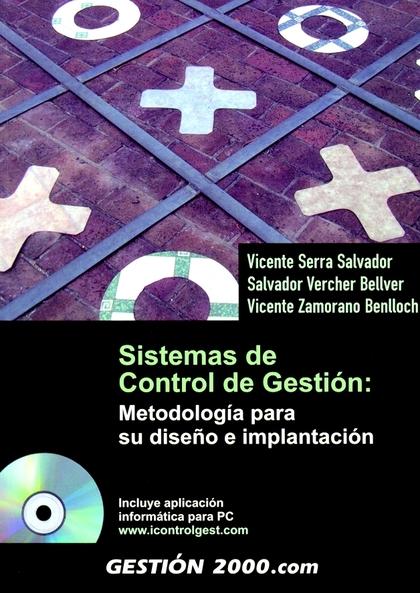 SISTEMAS DE CONTROL DE GESTIÓN: METODOLOGÍA PARA SU DISEÑO E IMPLANTAC